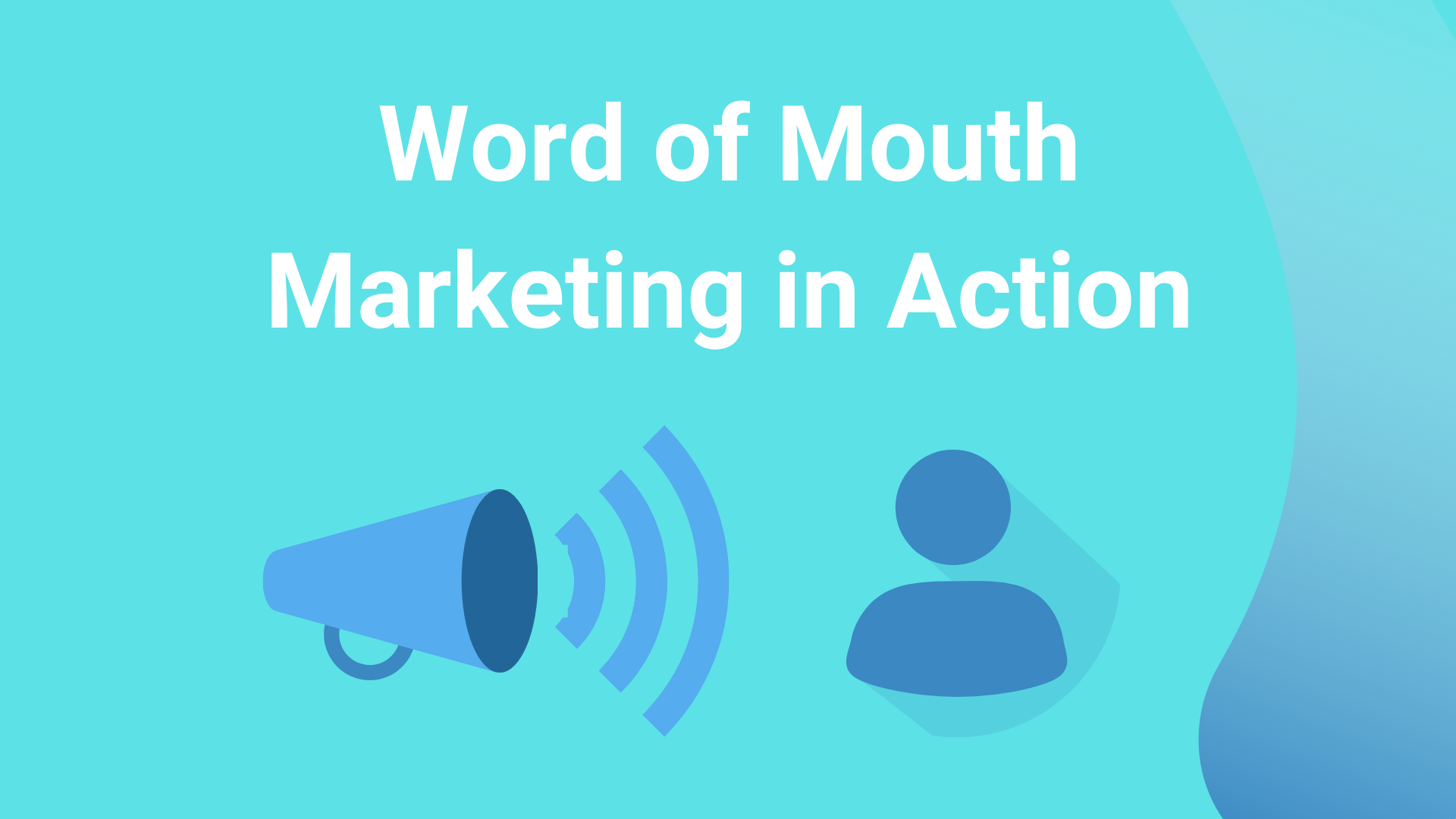 Word of Mouth Marketing Examples That Made All the Difference